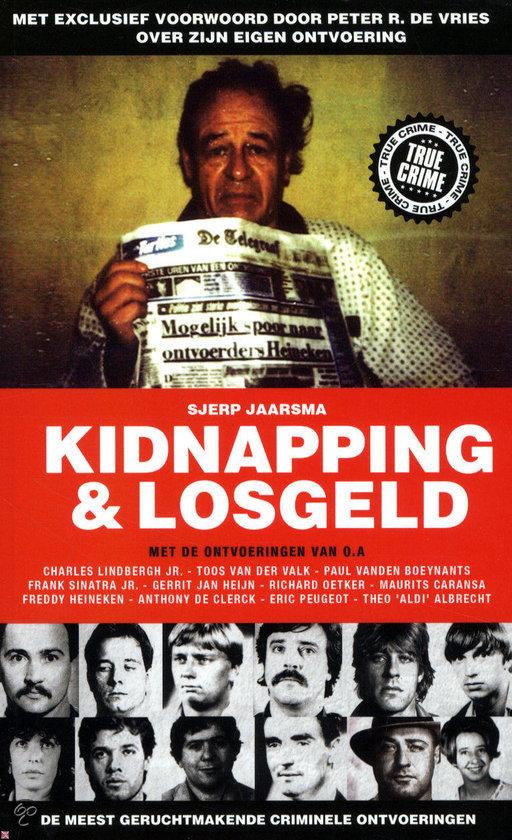 Spannende verhalen over ontvoeringen